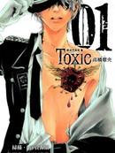 Toxic剧毒黑蔷薇漫画